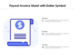 Payout Invoice Sheet With Dollar Symbol