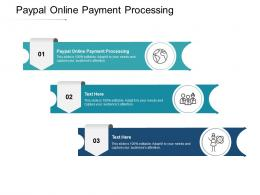 Paypal Online Payment Processing Ppt Powerpoint Presentation Infographic Template Brochure Cpb