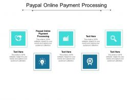 Paypal Online Payment Processing Ppt Powerpoint Presentation Professional Themes Cpb