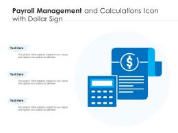 Payroll Management And Calculations Icon With Dollar Sign