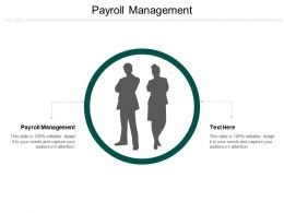 Payroll Management Ppt Powerpoint Presentation Layouts Example Topics Cpb
