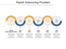Payroll Outsourcing Providers Ppt Powerpoint Presentation Model Portrait Cpb