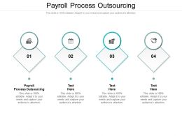 Payroll Process Outsourcing Ppt Powerpoint Presentation Portfolio Tips Cpb