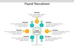 Payroll Recruitment Ppt Powerpoint Presentation Gallery Layout Ideas Cpb