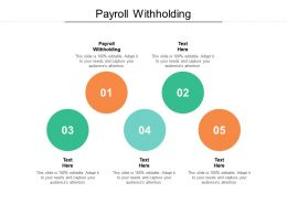 Payroll Withholding Ppt Powerpoint Presentation Layouts Graphics Cpb