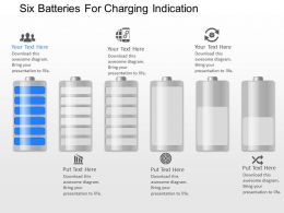 pe Six Batteries For Charging Indication Powerpoint Template