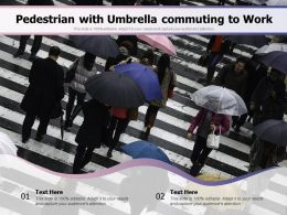 Pedestrian With Umbrella Commuting To Work