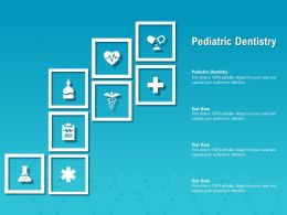 Pediatric Dentistry Ppt Powerpoint Presentation Outline Files