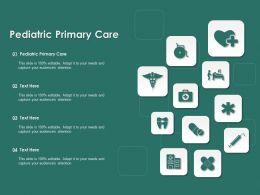 Pediatric Primary Care Ppt Powerpoint Presentation Portfolio Slide