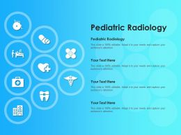 Pediatric Radiology Ppt Powerpoint Presentation Infographic Template Background