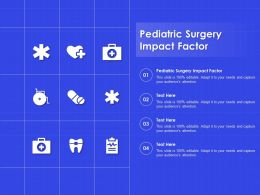 Pediatric Surgery Impact Factor Ppt Powerpoint Presentation Show Graphic Tips
