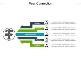 Peer Connection Ppt Powerpoint Presentation Pictures Layout Ideas Cpb