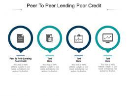 Peer To Peer Lending Poor Credit Ppt Powerpoint Presentation Styles Aids Cpb
