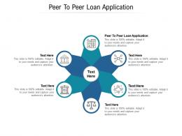 Peer To Peer Loan Application Ppt Powerpoint Presentation Portfolio Show Cpb