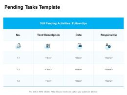 Pending Tasks Template Responsible Ppt Powerpoint Presentation Pictures