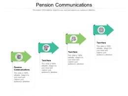 Pension Communications Ppt Powerpoint Presentation Infographic Template Designs Cpb