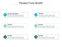 Pension Fund Growth Ppt Powerpoint Presentation Professional Example Cpb