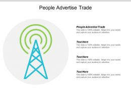 People Advertise Trade Ppt Powerpoint Presentation Portfolio Layout Ideas Cpb