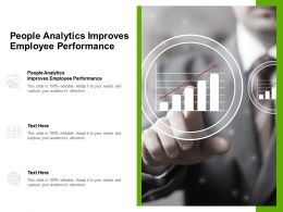 People Analytics Improves Employee Performance Ppt Powerpoint Presentation Infographic Cpb