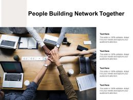 People Building Network Together