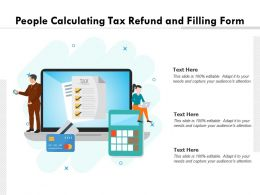 People Calculating Tax Refund And Filling Form