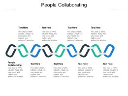 People Collaborating Ppt Powerpoint Presentation Slides Images Cpb