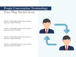 People Conversation Terminology Two Way Switch Icon