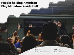 People Holding American Flag Miniature Inside Hall