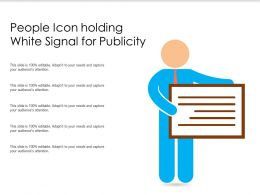 People Icon Holding White Signal For Publicity