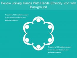 People Joining Hands With Hands Ethnicity Icon With Background
