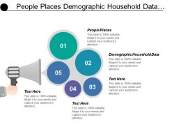 People Places Demographic Household Data Customer Service Market Share