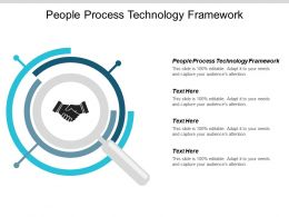 People Process Technology Framework Ppt Powerpoint Presentation Summary Graphic Tips Cpb