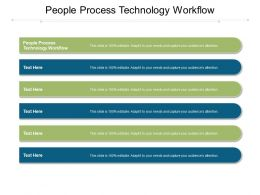 People Process Technology Workflow Ppt Powerpoint Presentation Information Cpb