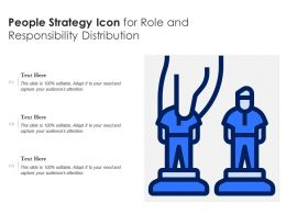 People Strategy Icon For Role And Responsibility Distribution