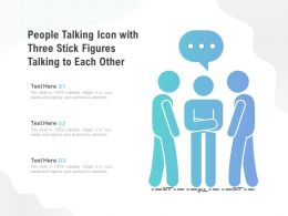 People Talking Icon With Three Stick Figures Talking To Each Other
