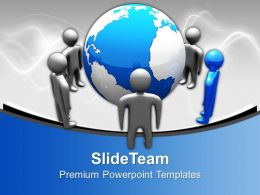 Peoples Standing Around Globe Leadership Powerpoint Templates Ppt Backgrounds For Slides 0113