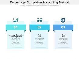 Percentage Completion Accounting Method Ppt Styles Design Templates Cpb