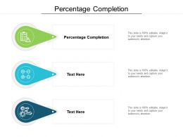Percentage Completion Ppt Powerpoint Presentation Layouts Show Cpb