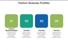Perform Business Portfolio Ppt Powerpoint Presentation Portfolio Maker Cpb