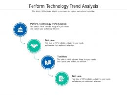 Perform Technology Trend Analysis Ppt Powerpoint Presentation Inspiration Diagrams Cpb