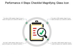 Performance 4 Steps Checklist Magnifying Glass Icon