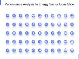 Performance Analysis In Energy Sector Icons Slide Portfolio Ppt Powerpoint Slides