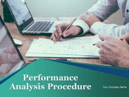 Performance Analysis Procedure Powerpoint Presentation Slides