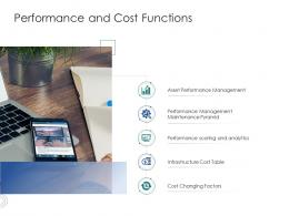 Performance And Cost Functions Infrastructure Engineering Facility Management Ppt Summary