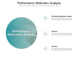 Performance Attribution Analysis Ppt Powerpoint Presentation Infographic Template Cpb