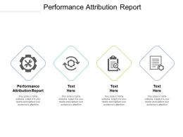 Performance Attribution Report Ppt Powerpoint Presentation Infographic Template Good Cpb