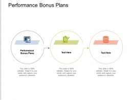 Performance Bonus Plans Ppt Powerpoint Presentation Show Graphics Template Cpb