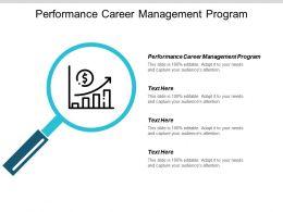 Performance Career Management Program Ppt Powerpoint Presentation Summary Graphics Design Cpb