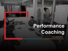 Performance Coaching Powerpoint Presentation Slides