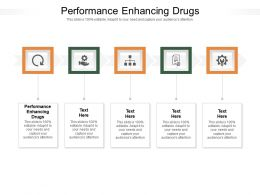 Performance Enhancing Drugs Ppt Powerpoint Presentation Professional Information Cpb